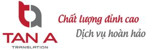 Dịch thuật Tân Á | Dịch thuật công chứng uy tín nhất Việt Nam